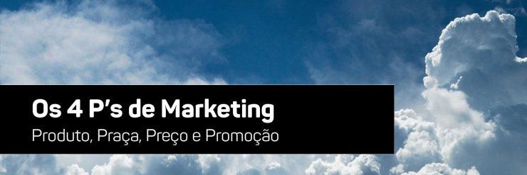 Os 4 P's de Marketing