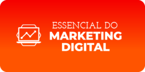 Essencial do Marketing Digital